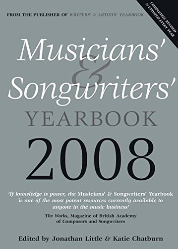 Musicians' & Songwriters' Yearbook 2008 (9780713684728) by Jonathan Little; Katie Chatburn