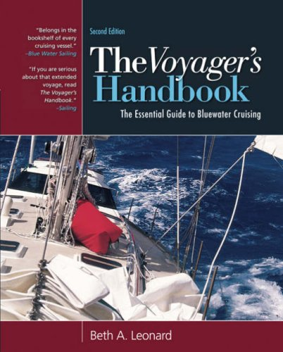 9780713684773: The Voyager's Handbook: The Essential Guide to Bluewater Cruising