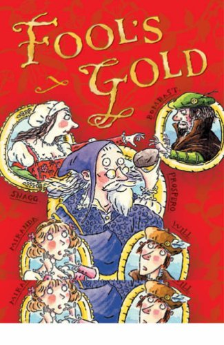 9780713685299: Fool's Gold (White Wolves: Playscripts)