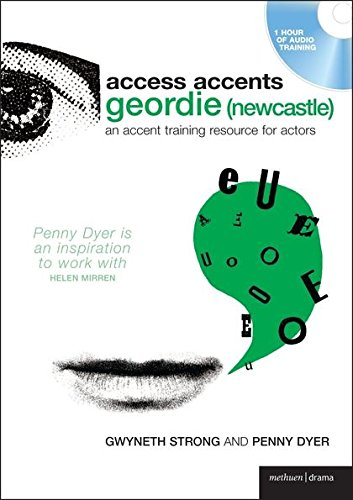 9780713685350: Access Accents: Geordie (Newcastle): An accent training resource for actors (Performance Books)