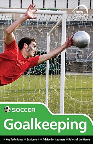 9780713685480: Skills: Soccer - Goalkeeping (Know the Game)