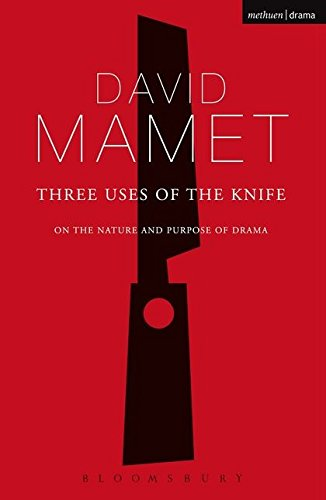 9780713685589: Three Uses of the Knife (Diaries, Letters and Essays): On the Nature and Purpose of Drama (Diaries, Letters and Essays)
