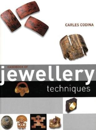 Handbook of Jewellery Techniques (0713685697) by Carles Codina