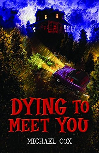 Dying to Meet You (Black Cats): Michael Cox