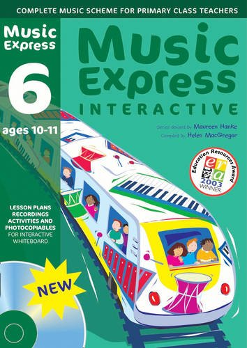 Music Express Interactive - 6: Ages 10-11: Site License: Maureen Hanke