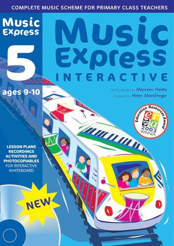 Music Express Interactive - 5: Site License: Ages 9-10: Maureen Hanke,Alison Dexter