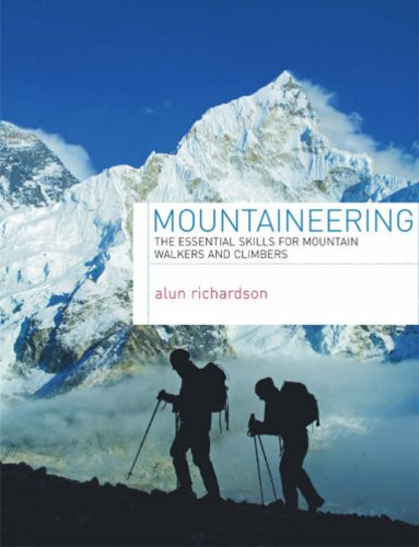 9780713686920: Mountaineering: The Essential Skills for Mountain Walkers and Climbers