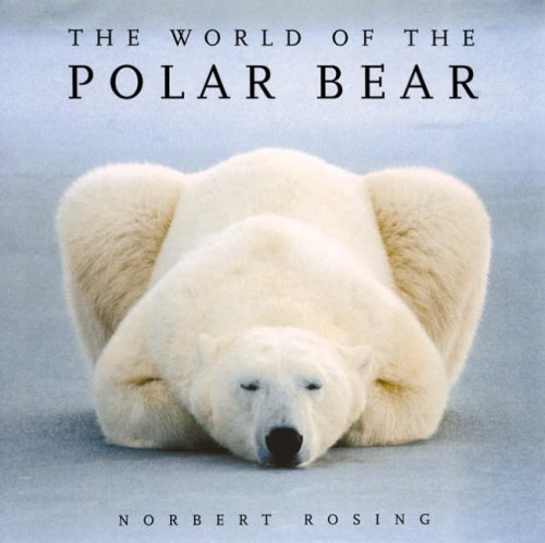 9780713687132: The World of the Polar Bear