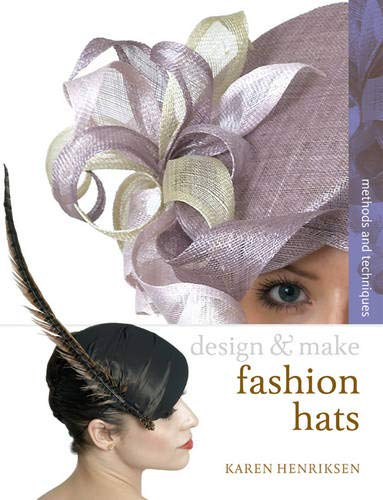9780713687385: Fashion Hats (Design and Make)
