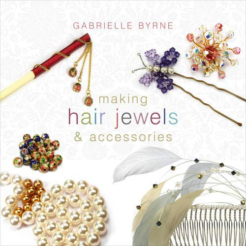9780713687392: Making Hair Jewels and Accessories