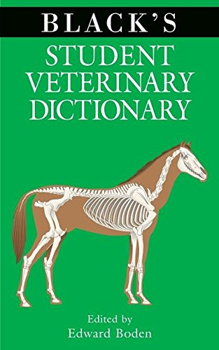 9780713687637: Black's Student Veterinary Dictionary (Black's Veterinary Dictionary)