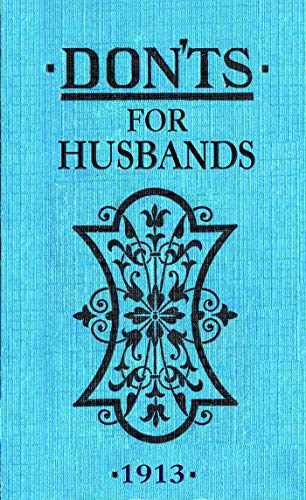 9780713687910: Don'ts for Husbands: 1913