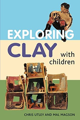 9780713688184: Exploring Clay with Children: 20 Simple Projects