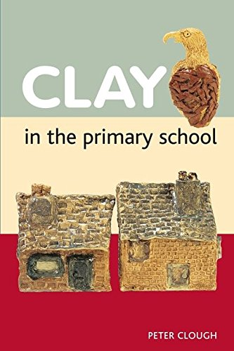 9780713688191: Clay in the Primary School