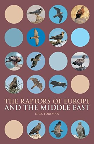 9780713688214: The Raptors of Europe and the Middle East: A Handbook to Field Identification