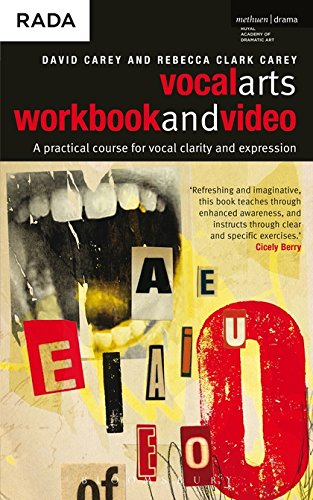 The Vocal Arts Workbook + DVD: A practical course for developing the expressive range of your voice...