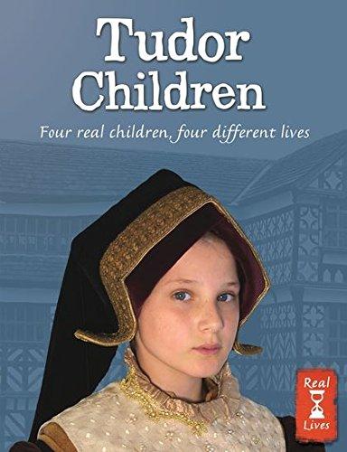 9780713688276: Tudor Children (Real Lives)