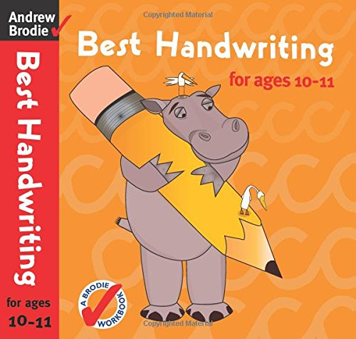 Best Handwriting for Ages 10-11 (Best Handwriting): Brodie, Andrew