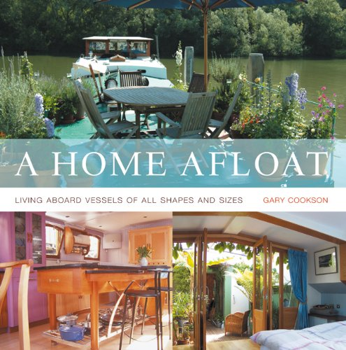 9780713688771: A Home Afloat: Living aboard vessels of all shapes and sizes