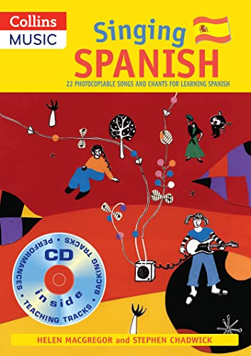 9780713688801: Singing Spanish (Book + CD): 22 Photocopiable Songs and Chants for Learning Spanish (Singing Languages) (English and Spanish Edition)