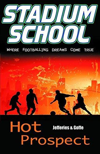 Hot Prospect (Stadium School): Jefferies, Cindy and