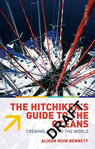 9780713688887: The Hitchhiker's Guide to the Oceans: Crewing Around the World