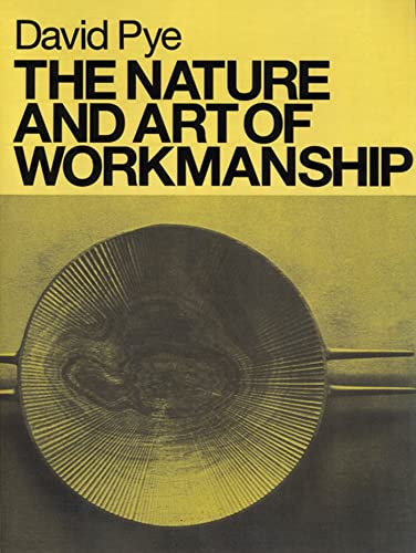 9780713689310: The Nature and Art of Workmanship