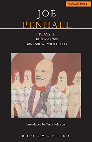 9780713689433: Penhall Plays: 2: Blue/Orange; Dumb Show; Wild Turkey (Contemporary Dramatists) (v. 2)