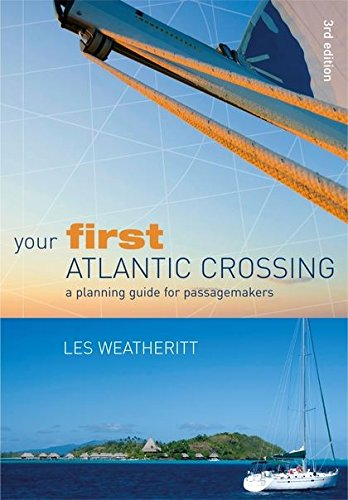 9780713689495: Your First Atlantic Crossing: A Planning Guide for Passagemakers