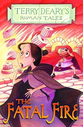 9780713689709: The Fatal Fire (Terry Deary's Roman Tales)