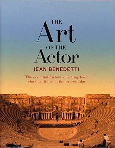 9780713689976: The Art of the Actor (Performance Books)