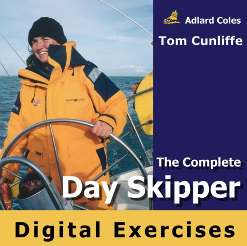 The Complete Day Skipper Digital Exercises CD ROM (9780713691986) by Cunliffe, Tom
