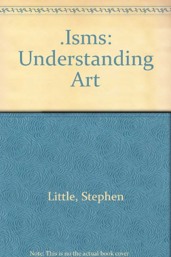 9780713692587: .Isms: Understanding Art
