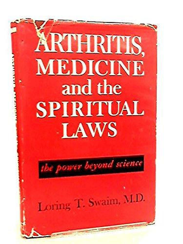 9780713700015: Arthritis, Medicine and the Spiritual Laws