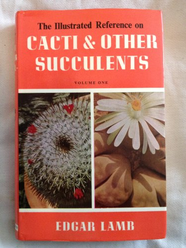 9780713700077: Illustrated Reference on Cacti and Other Succulents: v. 1