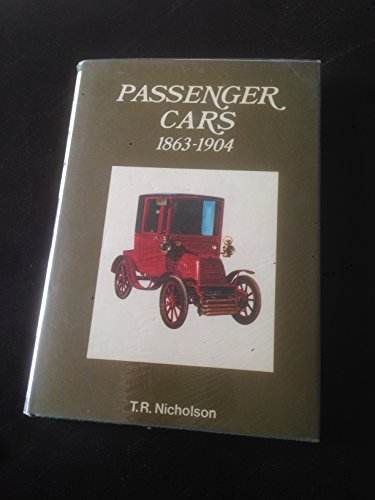 9780713700619: Passenger Cars: 1863-1904 (Cars of the World)