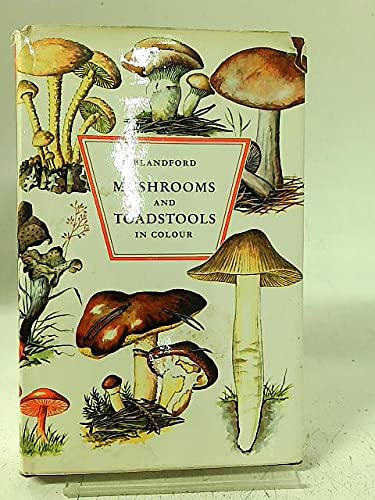 9780713701463: Mushrooms and Toadstools in Colour