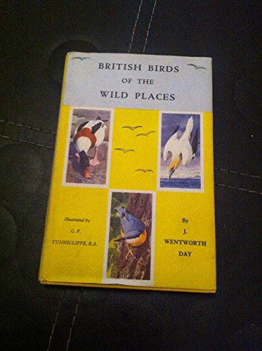 British Birds of the Wild Places (0713701560) by James Wentworth Day