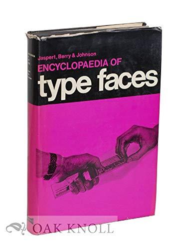 The Encyclopaedia of Type Faces.: Jaspert, W Pincus
