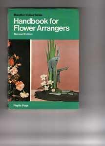 9780713703757: Handbook for Flower Arrangers (Colour)