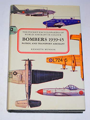 Bombers, patrol and transport aircraft, 1939-45, (The: Munson, Kenneth
