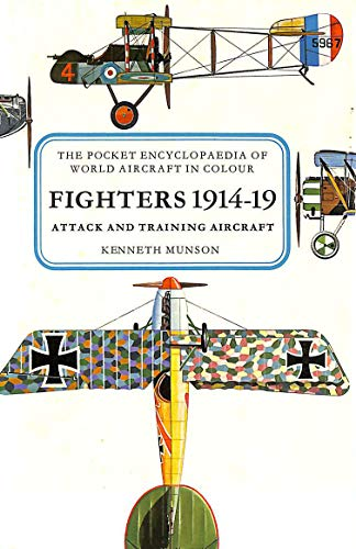 9780713704839: Pocket Encyclopaedia of World Aircraft: Fighters, 1914-19 (Colour)