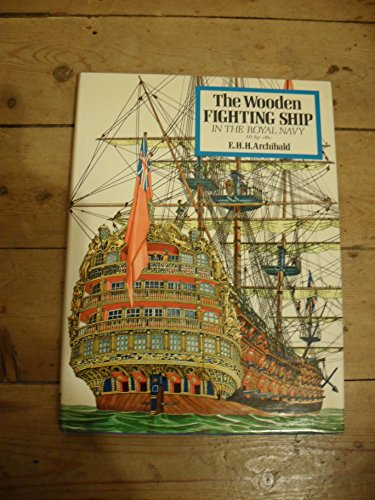 9780713704921: Fighting Ship in the Royal Navy: Wooden Fighting Ship