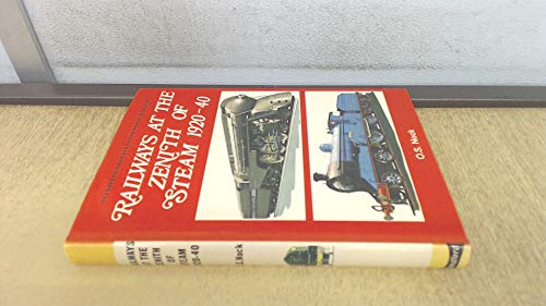 9780713705157: Railways at the zenith of steam, 1920-40, (Railways of the world in colour)