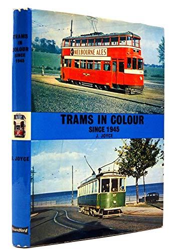 9780713705294: Trams, Since 1945 (Colour S.)