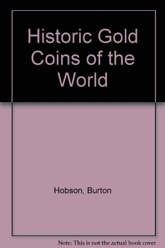 9780713705447: Historic Gold Coins of the World