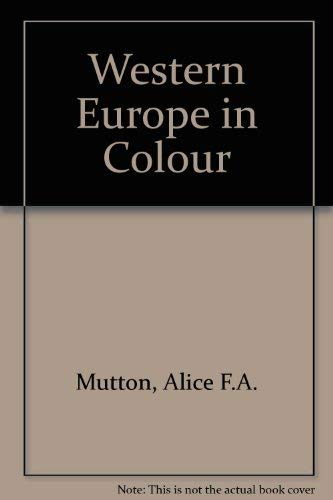 Western Europe (Colour): Mutton, Alice F.A.