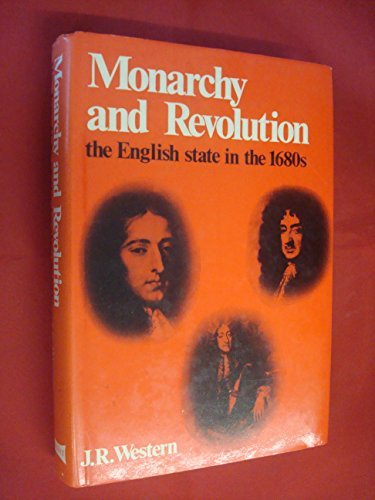 9780713705492: Monarchy and Revolution: English State in the 1680's (Problems of History)