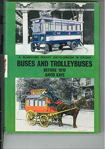 Buses And Trolleybuses Before 1919: Kaye, David