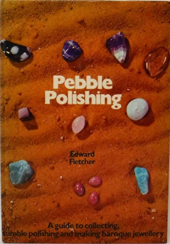 9780713705669: Pebble Polishing (Craft)
